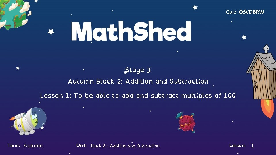 Quiz: QSVDBRW Stage 3 Autumn Block 2: Addition and Subtraction Lesson 1: To be