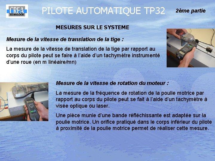 PILOTE AUTOMATIQUE TP 32 2ème partie MESURES SUR LE SYSTEME Mesure de la vitesse
