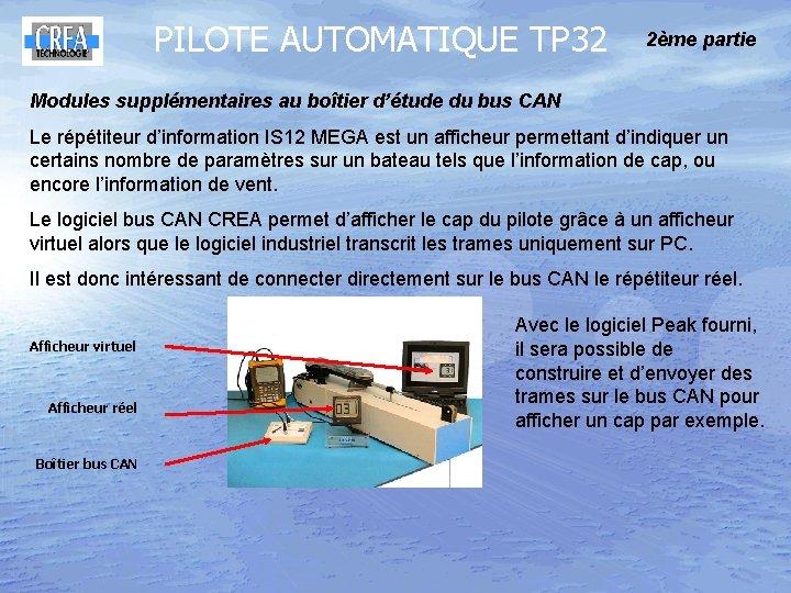 PILOTE AUTOMATIQUE TP 32 2ème partie Modules supplémentaires au boîtier d'étude du bus CAN