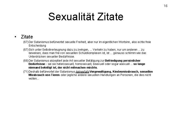 Rituale satanismus sexuelle Vom Leben