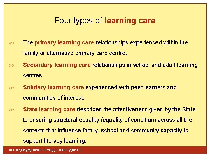 Four types of learning care The primary learning care relationships experienced within the family