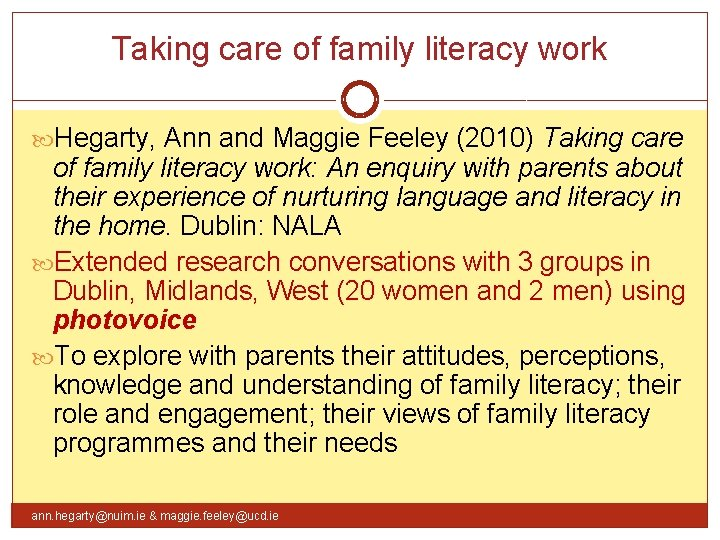 Taking care of family literacy work Hegarty, Ann and Maggie Feeley (2010) Taking care