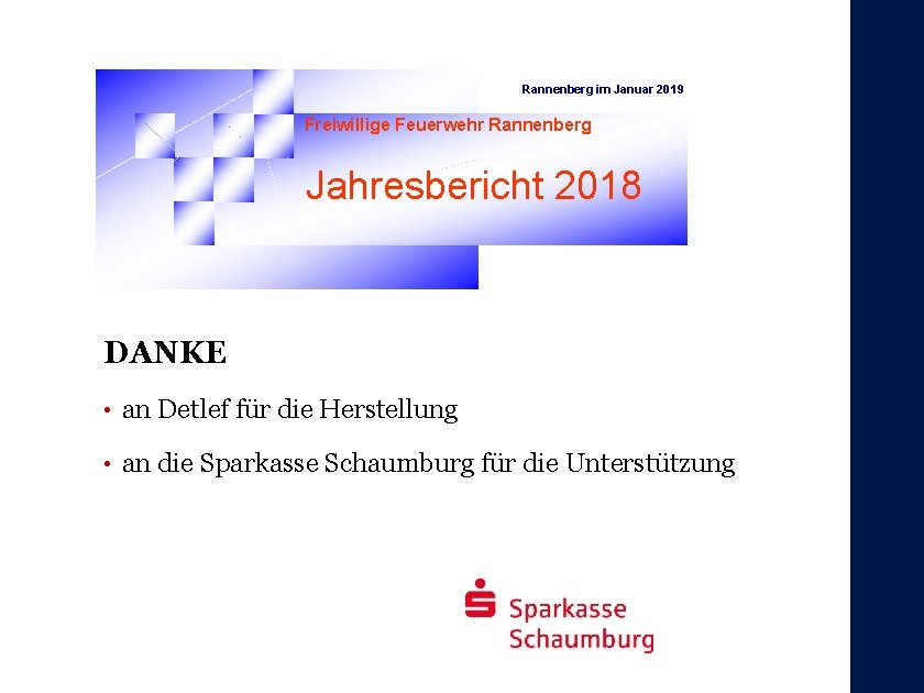 Rannenberg im Januar 2019 Freiwillige Feuerwehr Rannenberg Jahresbericht 2018 DANKE • an Detlef für