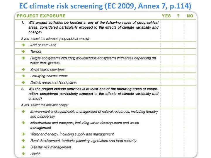 EC climate risk screening (EC 2009, Annex 7, p. 114)