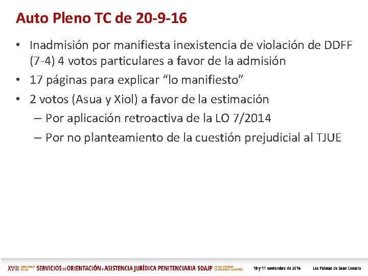 Auto Pleno TC de 20 -9 -16 • Inadmisión por manifiesta inexistencia de violación