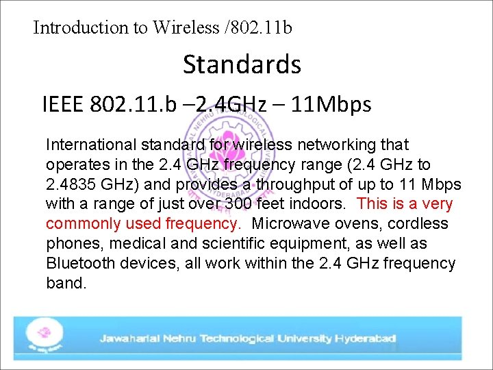 Introduction to Wireless /802. 11 b Standards IEEE 802. 11. b – 2. 4