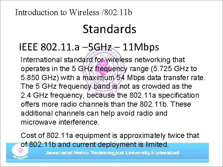 Introduction to Wireless /802. 11 b Standards IEEE 802. 11. a – 5 GHz