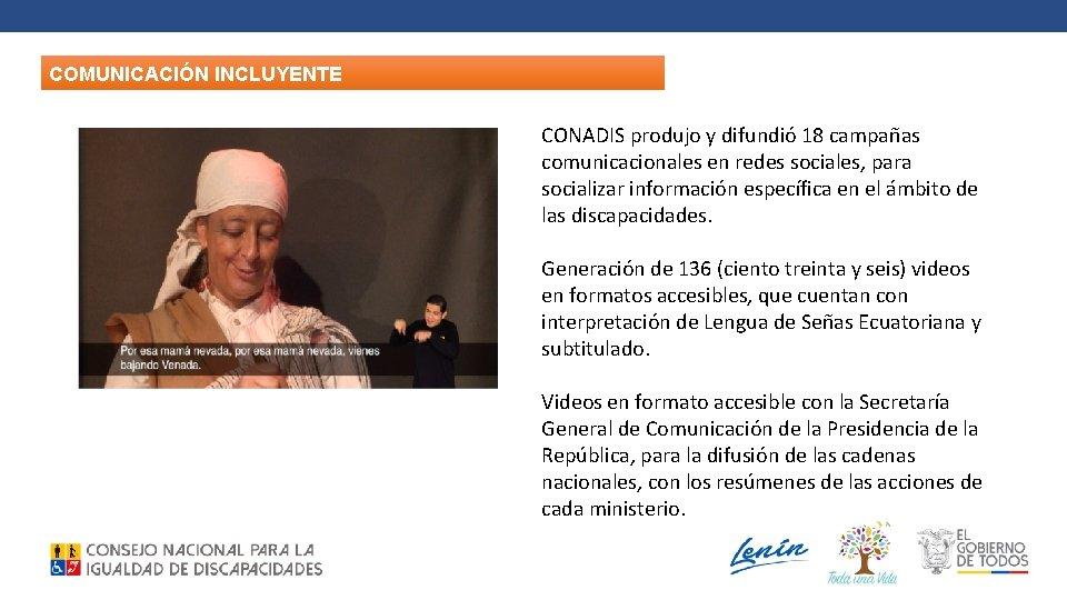 COMUNICACIÓN INCLUYENTE CONADIS produjo y difundió 18 campañas comunicacionales en redes sociales, para socializar