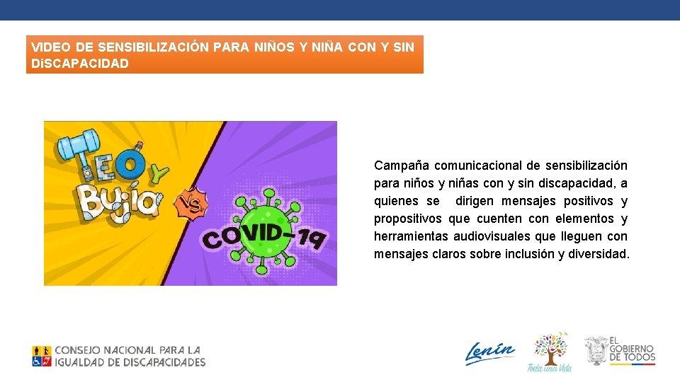 VIDEO DE SENSIBILIZACIÓN PARA NIÑOS Y NIÑA CON Y SIN Di. SCAPACIDAD Campaña comunicacional