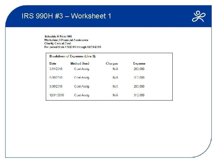 IRS 990 H #3 – Worksheet 1