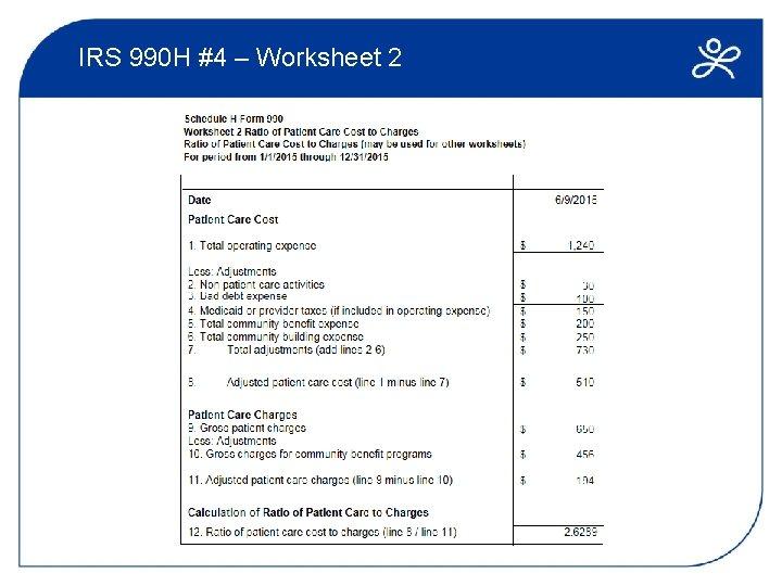 IRS 990 H #4 – Worksheet 2