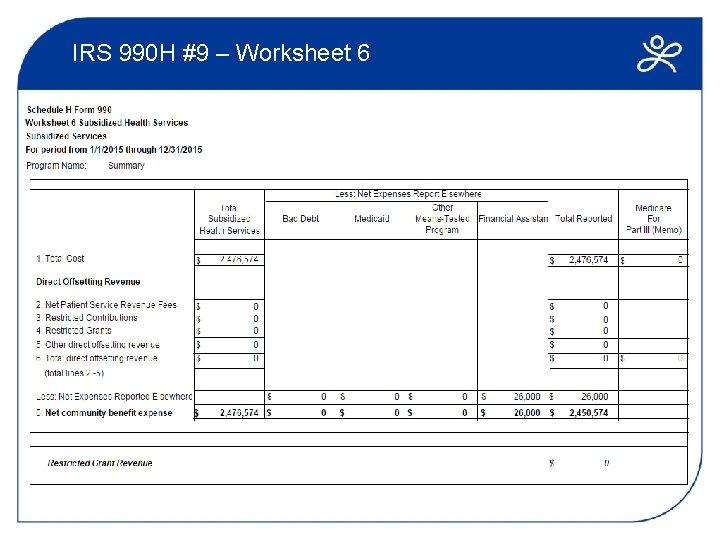 IRS 990 H #9 – Worksheet 6