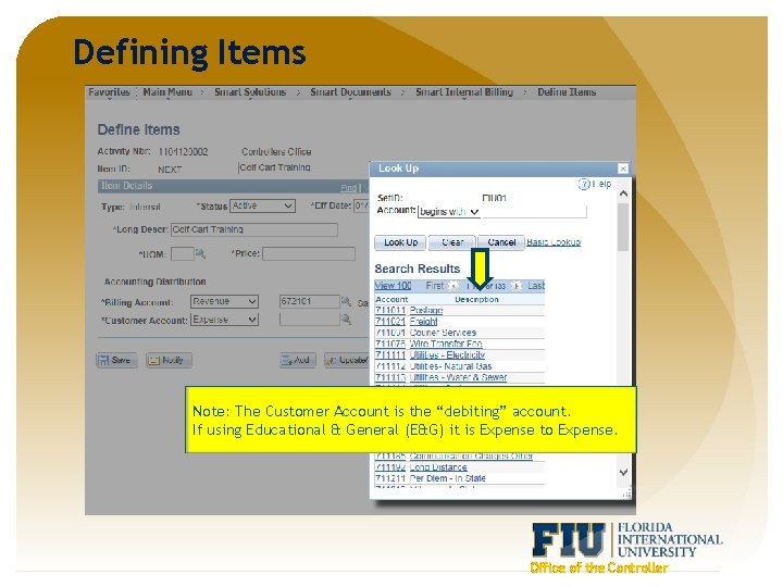 """Defining Items Note: The Customer Account is the """"debiting"""" account. If using Educational &"""