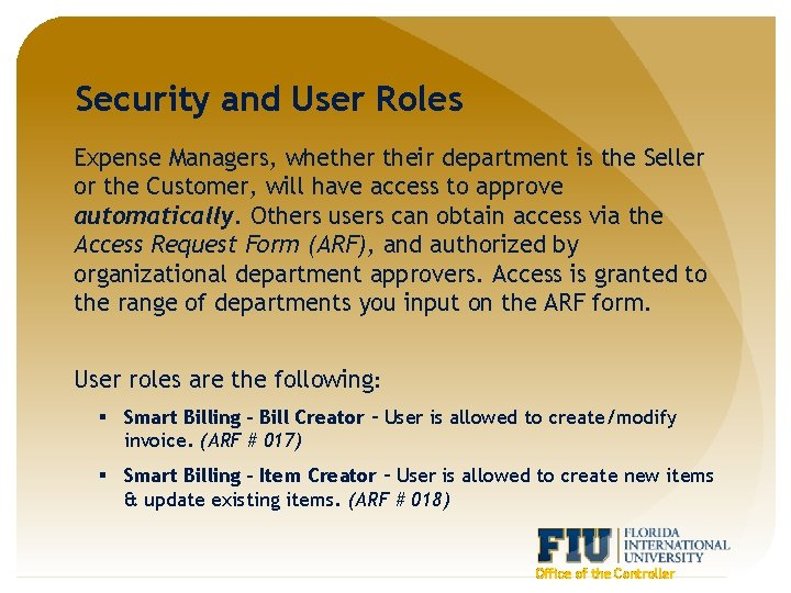 Security and User Roles Expense Managers, whether their department is the Seller or the
