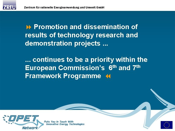 Promotion and dissemination of results of technology research and demonstration projects. . .