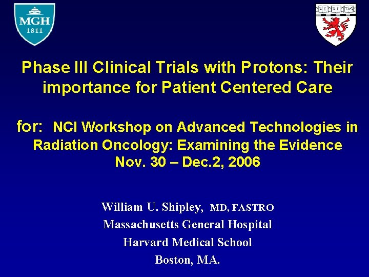 Phase III Clinical Trials with Protons: Their importance for Patient Centered Care for: NCI