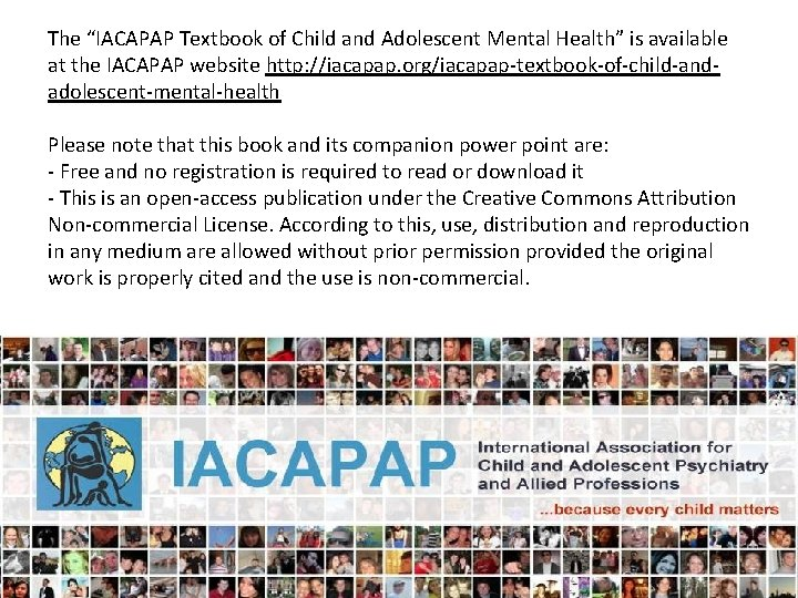 """The """"IACAPAP Textbook of Child and Adolescent Mental Health"""" is available at the IACAPAP"""
