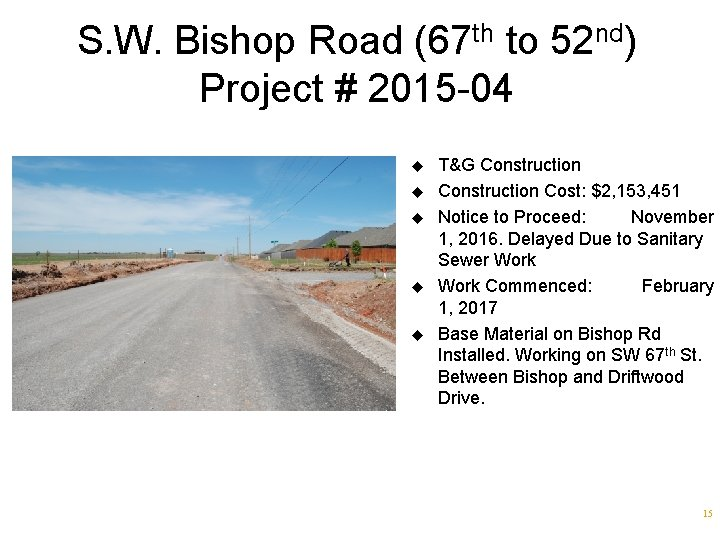 S. W. Bishop Road (67 th to 52 nd) Project # 2015 -04 u
