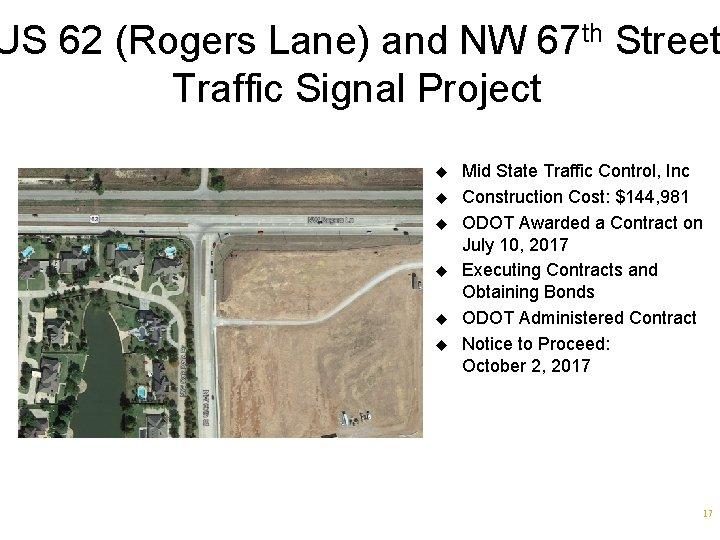 US 62 (Rogers Lane) and NW 67 th Street Traffic Signal Project u u
