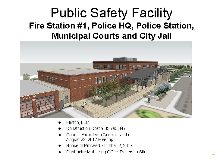 Public Safety Facility Fire Station #1, Police HQ, Police Station, Municipal Courts and City