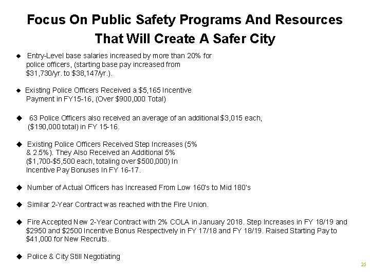 Focus On Public Safety Programs And Resources That Will Create A Safer City u