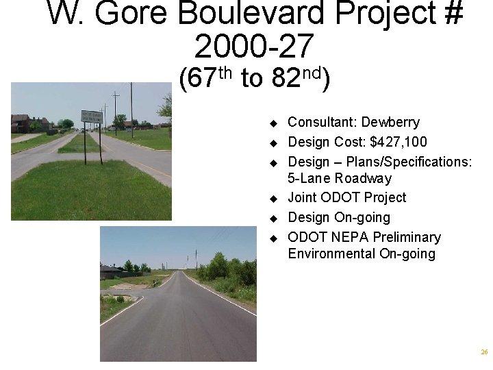 W. Gore Boulevard Project # 2000 -27 (67 th to 82 nd) u u