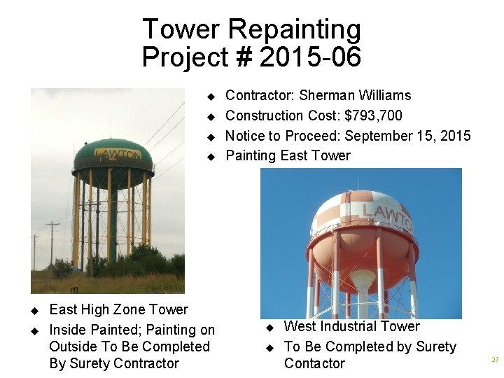 Tower Repainting Project # 2015 -06 u u u East High Zone Tower Inside