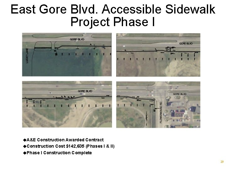 East Gore Blvd. Accessible Sidewalk Project Phase I u. A&E Construction Awarded Contract u.