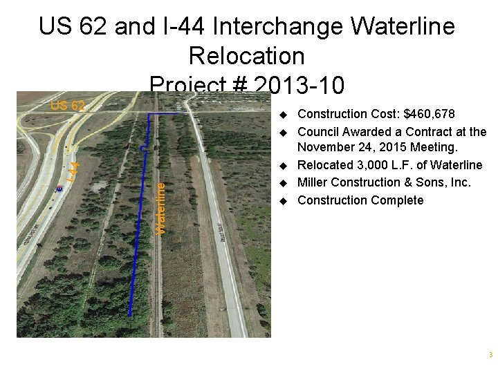 US 62 and I-44 Interchange Waterline Relocation Project # 2013 -10 US 62 u