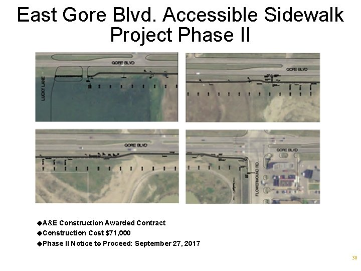 East Gore Blvd. Accessible Sidewalk Project Phase II u. A&E Construction Awarded Contract u.