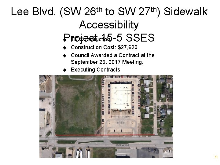 Lee Blvd. (SW 26 th to SW 27 th) Sidewalk Accessibility TE Construction Project