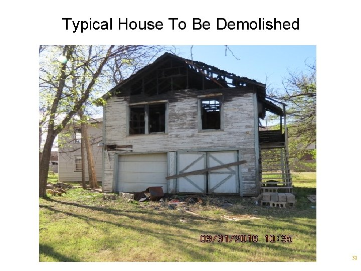 Typical House To Be Demolished 32