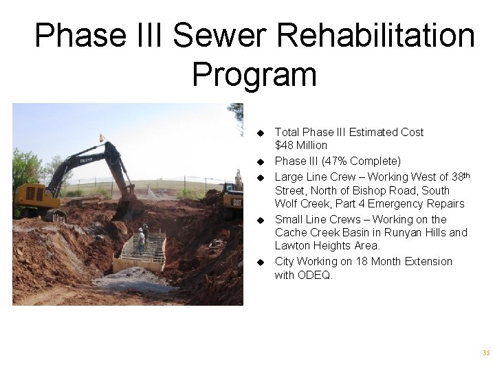 Phase III Sewer Rehabilitation Program u u u Total Phase III Estimated Cost $48
