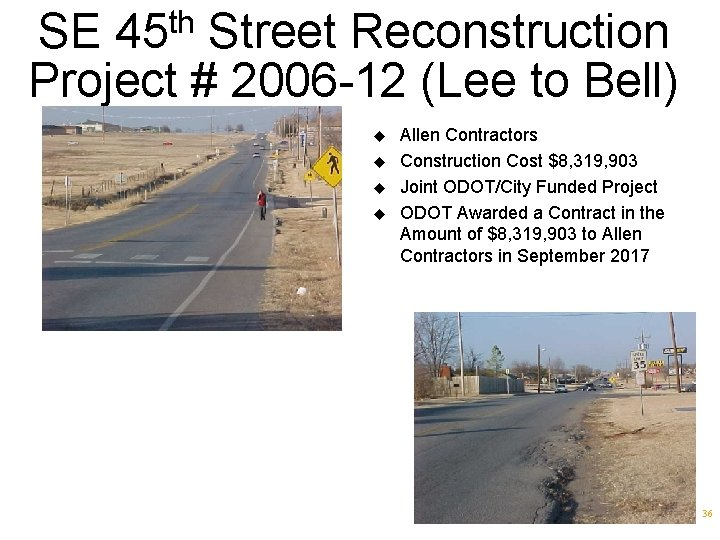 SE 45 th Street Reconstruction Project # 2006 -12 (Lee to Bell) u u