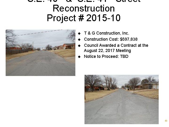 S. E. 40 & S. E. 41 Street Reconstruction Project # 2015 -10 u