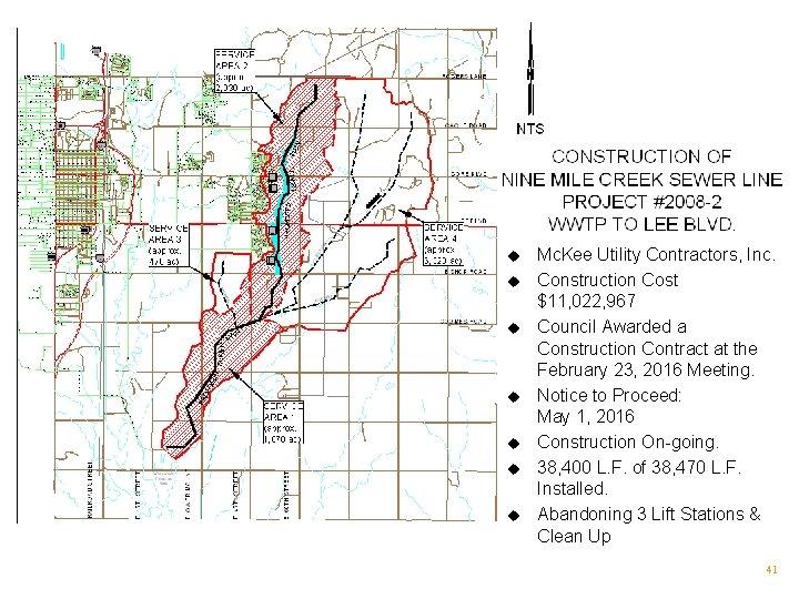 u u u u Mc. Kee Utility Contractors, Inc. Construction Cost $11, 022, 967