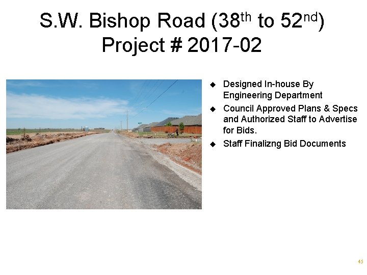S. W. Bishop Road (38 th to 52 nd) Project # 2017 -02 u