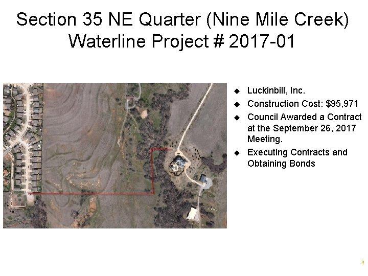 Section 35 NE Quarter (Nine Mile Creek) Waterline Project # 2017 -01 u u