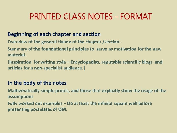 PRINTED CLASS NOTES - FORMAT Beginning of each chapter and section Overview of the