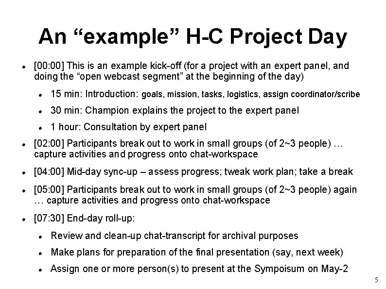 """An """"example"""" H-C Project Day [00: 00] This is an example kick-off (for a"""