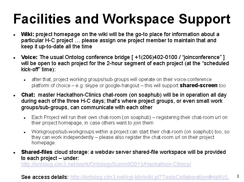 Facilities and Workspace Support Wiki: project homepage on the wiki will be the go-to