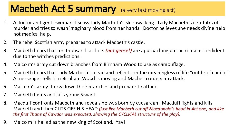 Macbeth Act 5 summary (a very fast moving act) 1. A doctor and gentlewoman