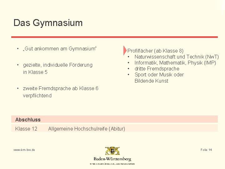 """Das Gymnasium • """"Gut ankommen am Gymnasium"""" • gezielte, individuelle Förderung in Klasse 5"""