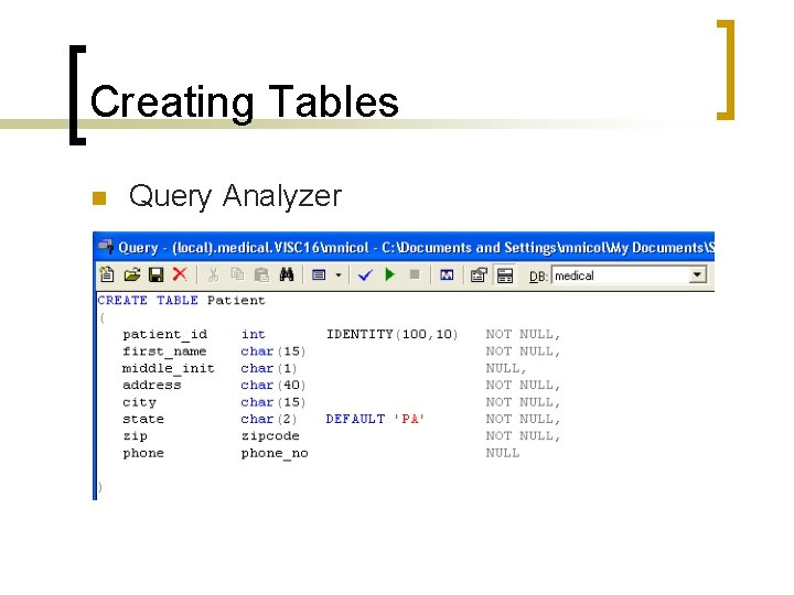 Creating Tables n Query Analyzer