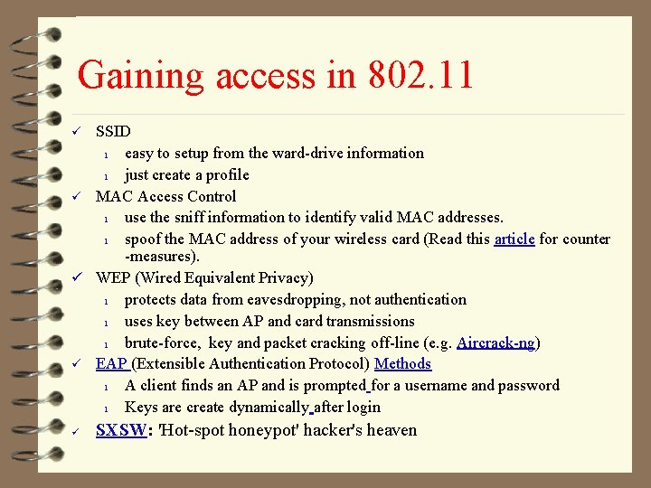 Gaining access in 802. 11 SSID l easy to setup from the ward-drive information