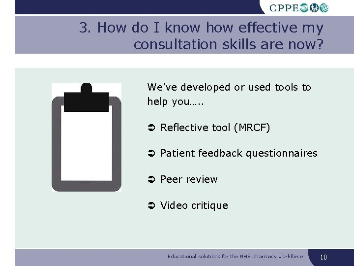 3. How do I know how effective my consultation skills are now? We've developed