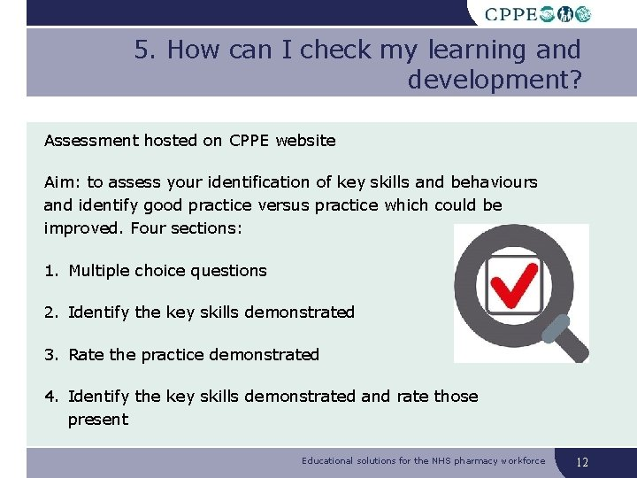 5. How can I check my learning and development? Assessment hosted on CPPE website