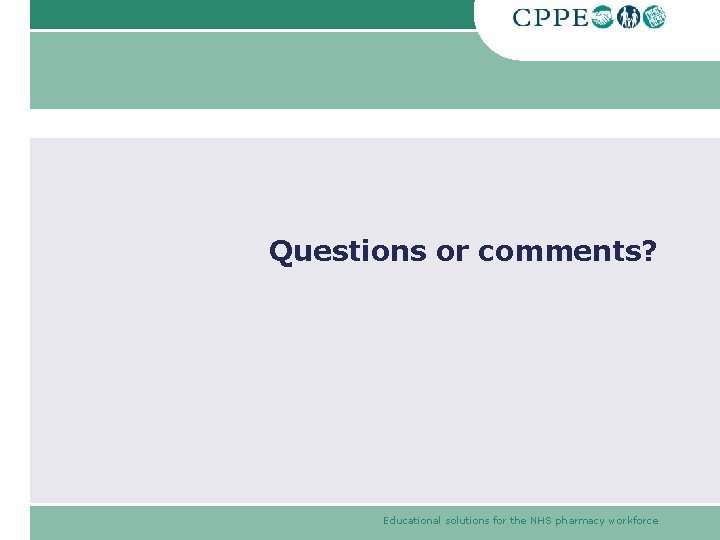 Questions or comments? Educational solutions for the NHS pharmacy workforce