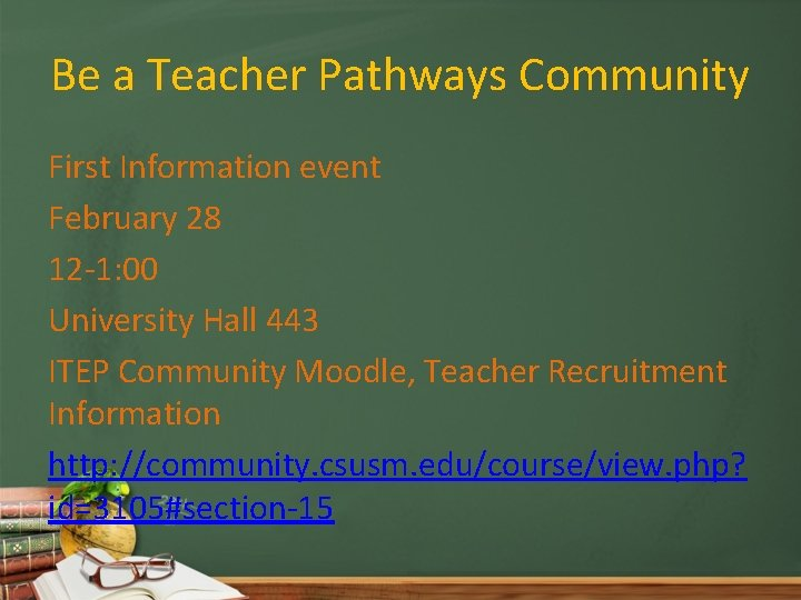 Be a Teacher Pathways Community First Information event February 28 12 -1: 00 University