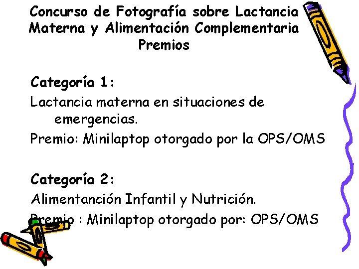 Concurso de Fotografía sobre Lactancia Materna y Alimentación Complementaria Premios Categoría 1: Lactancia materna